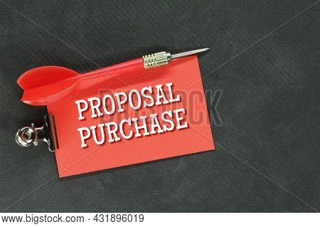 Arrows And Colored Paper With The Words Purchase Proposal
