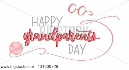Grandparents Day. Happy Grandparents Day Lettering. Hand Drawn Style