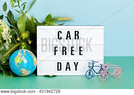 Toy Bicycle And Lightbox With Text Car Free Day. World Bicycle Day, Environment Protection Idea