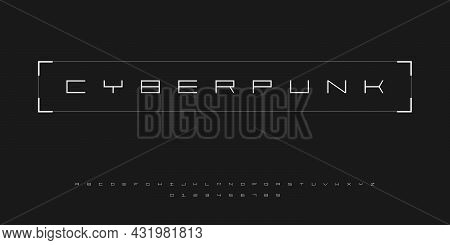 Futuristic Cyberpunk Style Font. English Alphabet And Numbers In Cyberpunk Tech Style. Good For Desi