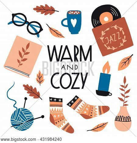 Warm And Cozy. Illustration With Cute Things And Objects For Home Interior, Books, Socks, Candle, Ca