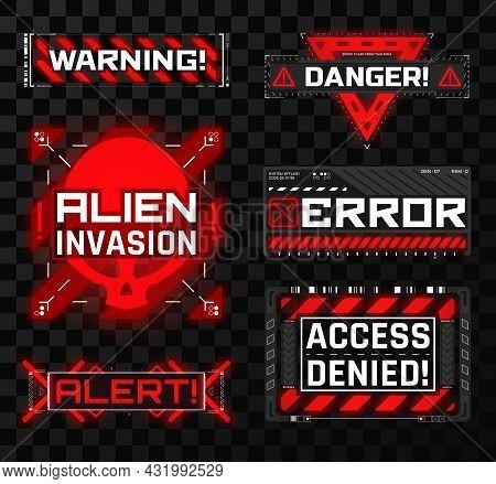 Hud Interface Elements. Warning, Danger, Alien Invasion, Error, Alert, Access Denied. Futuristic Glo