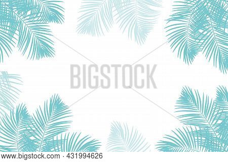 Tropical Background With Palm Tree Leaves. Jungle Forest. Leaves Of The Tropical Trees As Frame.