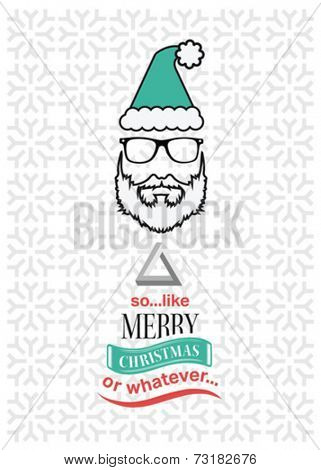 Hipster christmas vector with sarcastic message on white and grey pattern background