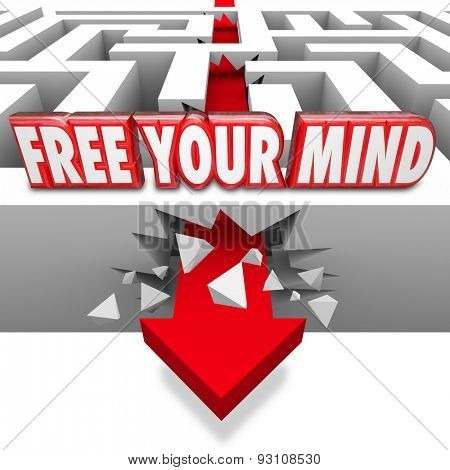 Free Your Mind words in red 3d letters on a maze and an arrow breaking or crashing through a wall to illustrate creativity and imagnination