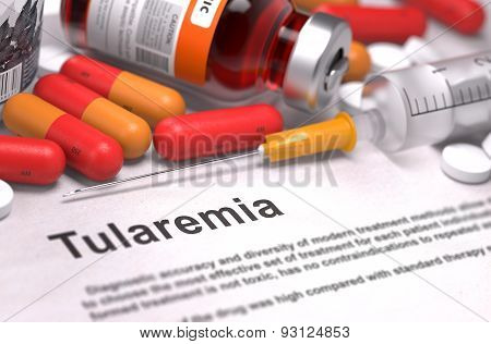 Diagnosis - Tularemia. Medical Concept with Red Pills, Injections and Syringe. Selective Focus. 3D Render. poster