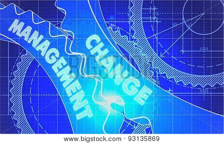 Change Management on the Cogwheels. Blueprint Style.