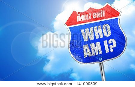 who am i?, 3D rendering, blue street sign