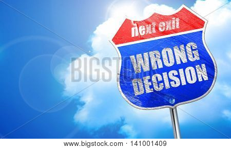 wrong decision, 3D rendering, blue street sign