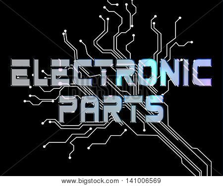 Electronic Parts Indicates Technician Processors And Processor