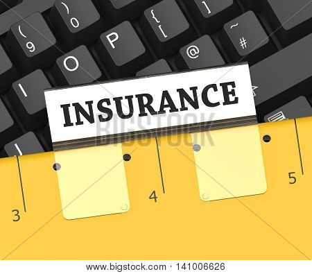 Insurance File Represents Binder Organize And Insure 3D Rendering