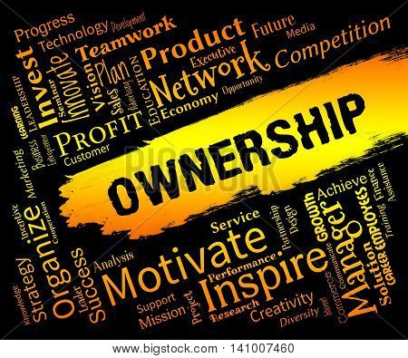Ownership Words Indicates Possession Title And Possess