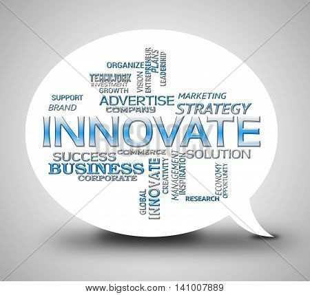 Innovate Bubble Shows Transformation Speak And Innovating