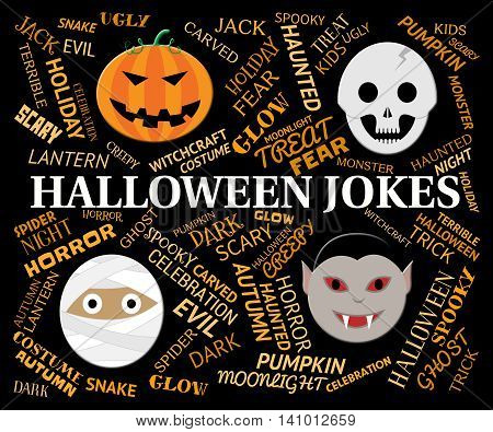 Halloween Jokes Shows Trick Or Treat And Celebration