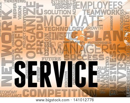 Server Words Indicates Customer Service And Assist