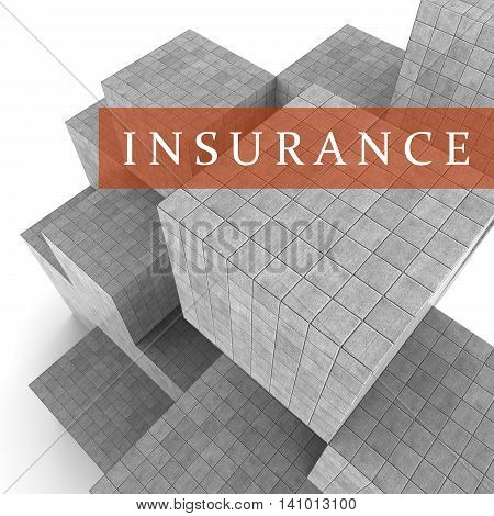 Insurance Blocks Shows Financial Policy And Indemnity 3D Rendering