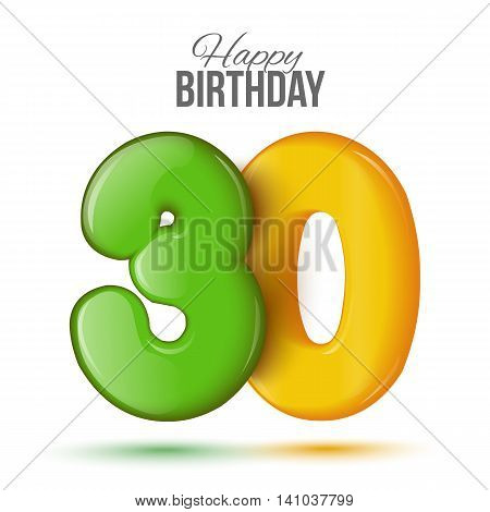Number thirty, 30 greeting card, 3d number thirty. The volume figure 30 years. Positive, colorful, figure. illustration. Inflatable green, yellow thirty. Sample card. celebrating birthday.