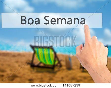 Boa Semana (good Weekin Portuguese) - Hand Pressing A Button On Blurred Background Concept On Visual