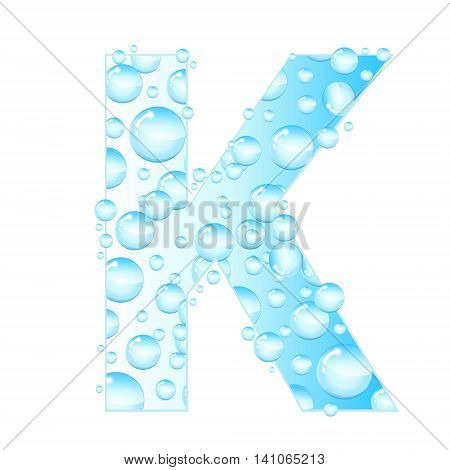 Letters soap bubbles water droplets. K Letter from the water bubbles. Aqua letter. Vector illustration.