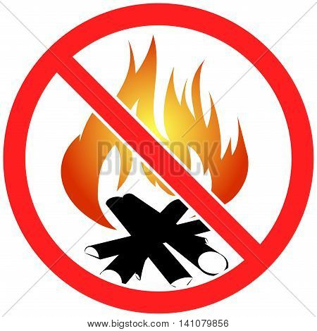Prohibition sign icon no  bonfire vector illustration with fulcolor fire