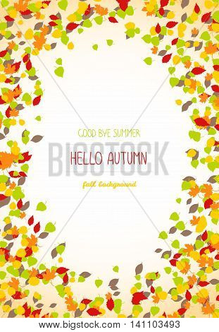 Good buy summer, Hello autumn card. Autumn leaves. Text frame. Warm fall background with copy space. Leaf fall. Colorful foliage postcard in warm colors. Can be used as banner or flyer.