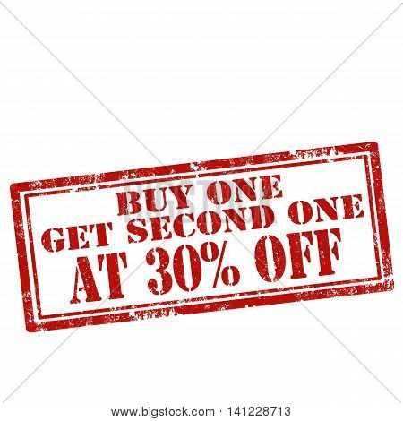 Grunge rubber stamp with text Buy One Get Second One At 30% Off,vector illustration