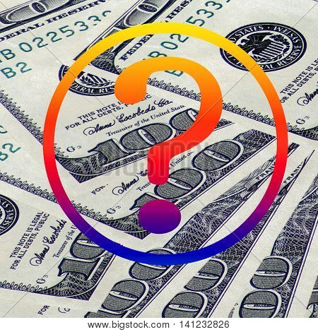 Question mark on a background of money. The concept of the business idea.