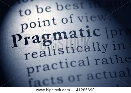 Fake Dictionary Dictionary definition of the word pragmatic.