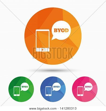 BYOD sign icon. Bring your own device symbol. Smartphone with speech bubble sign. Triangular low poly button with flat icon. Vector