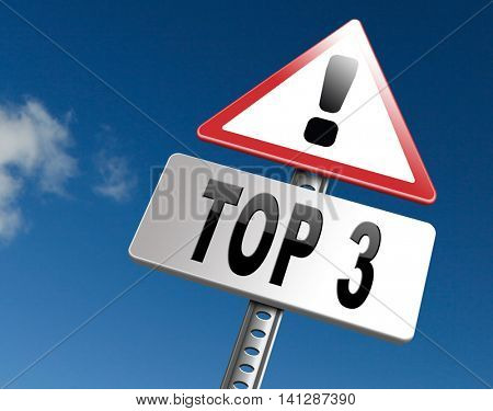 top 3 charts list pop poll result and award winners chart ranking music hits best top three quality rating prize winner road sign billboard  3D illustration