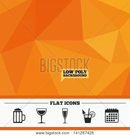 Triangular low poly orange background. Alcoholic drinks icons. Champagne sparkling wine with bubbles and beer symbols. Wine glass and cocktail signs. Calendar flat icon. Vector
