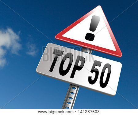 top 50 charts list pop poll result and award winners chart ranking music hits best top fifty quality rating prize winner road sign   3D illustration