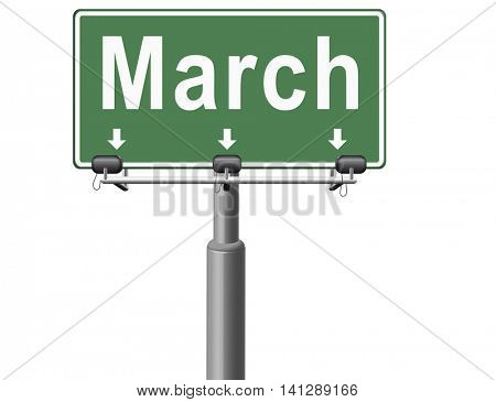 March to next month of the year early spring event calendar, road sign billboard. 3D illustration