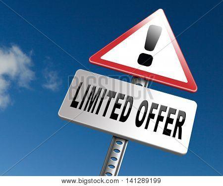 limited offer edition or stock webshop billboard or web shop sign  3D illustration