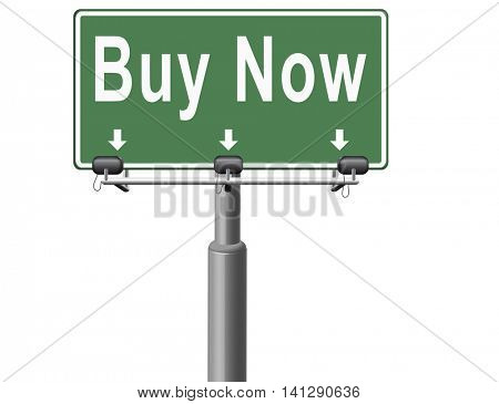 Buy now sign and here online sales sell on internet shop online shop buy and add to cart sign shopping webpage. 3D illustration