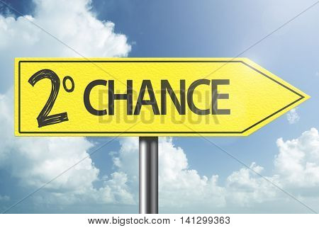 Second Chance yellow sign