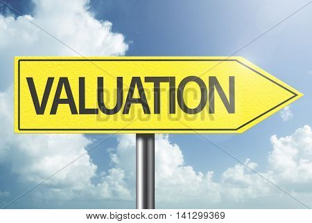 Valuation yellow sign
