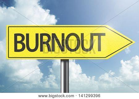 Burnout yellow sign