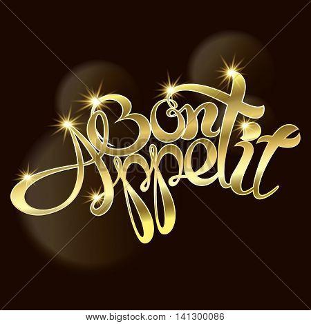 Bon appetit an inscription Gold text. Vector illustration