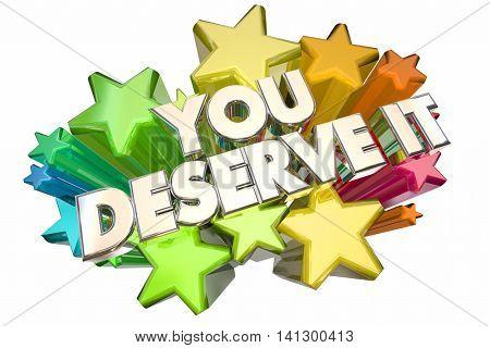 You Deserve It Earn Recognition Rewards Stars 3d Illustration
