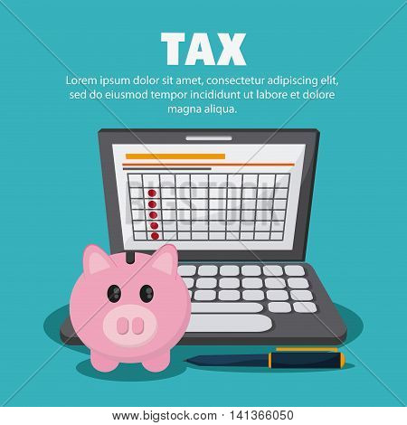 Tax and Financial item concept represented by piggy and laptop icon. Colorfull and flat illustration