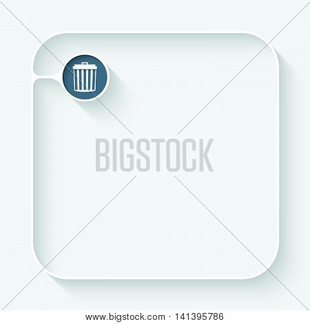 White box for fill your text and trashcan