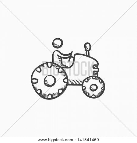 Man driving tractor vector sketch icon isolated on background. Hand drawn Man driving tractor icon. Man driving tractor sketch icon for infographic, website or app.