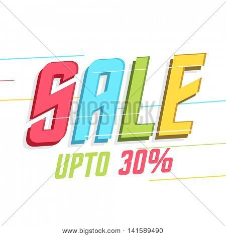 Creative colorful text Sale, Upto 30% Off, Stylish Poster, Banner or Flyer design, Vector illustration.