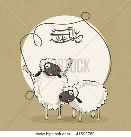Illustration of funny Sheeps with Arabic Islamic Calligraphy Text Eid-Al-Adha Mubarak in a frame for Muslim Community, Festival of Sacrifice Celebration.