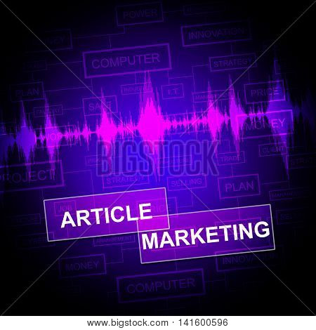 Article Marketing Shows News Information And Report