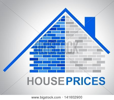 House Prices Represents Residential Charge And Estimates