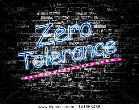 Zero Tolerance sign on old black vintage brick wall background