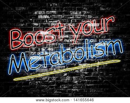 Boost your Metabolism sign on old black vintage brick wall background poster