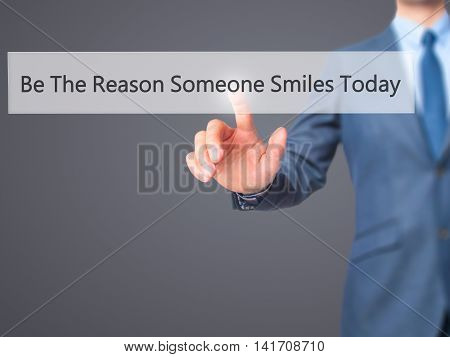 Be The Type Of Person You Want To Meet - Businessman Hand Pressing Button On Touch Screen Interface.